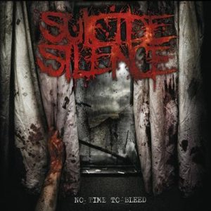 Suicide Silence - No Time to Bleed cover art
