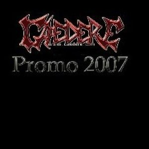 Caedere - Promo 2007 cover art