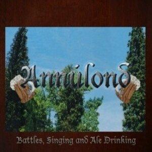 Annúlond - Battles, Singing and Ale Drinking cover art