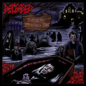 Deceased - Behind the Mourner's Veil cover art