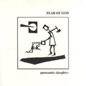 Fear of God - Pneumatic Slaughter 7'' cover art
