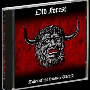 Old Forest - Tales of the Sussex Weald ; Part 3 (Andredsweald) cover art