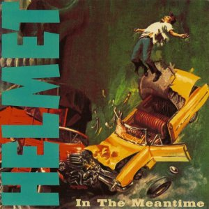 Helmet - In the Meantime / No Nicky No cover art