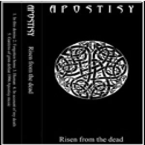 Apostisy - Risen From the Dead cover art