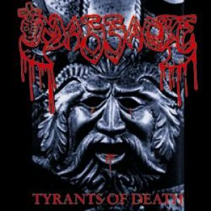 Massacre - Tyrants of Death cover art