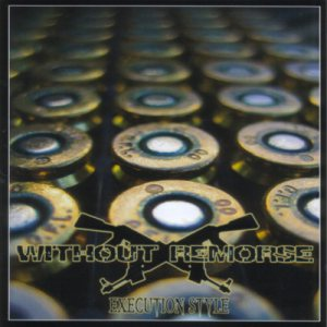 Without Remorse - Execution Style cover art