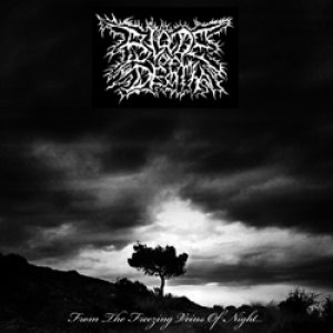 Blade of Death - From the Freezing Veins of Night... cover art