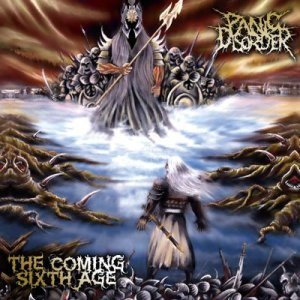 Panic Disorder - The Coming Sixth Age cover art