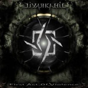 Livarkahil - First Act of Violence cover art