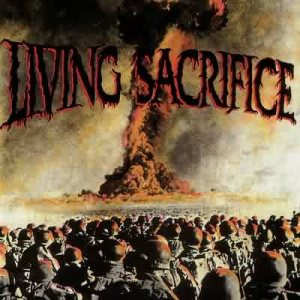 Living Sacrifice - Living Sacrifice cover art
