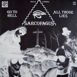 Sarcofagus - Go to Hell / All those Lies cover art