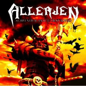 Allerjen - Surrender and Be Destroyed cover art
