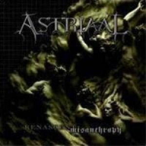 Astriaal - Renascent Misanthropy cover art