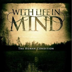 With Life In Mind - The Human Condition cover art