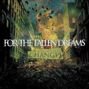 For the Fallen Dreams - Changes cover art