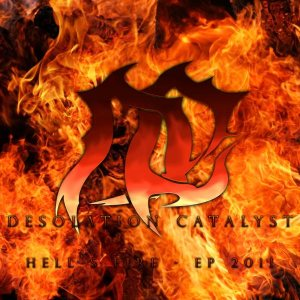 Desolation Catalyst - Hell's Fire cover art