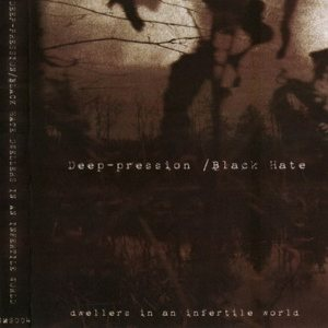 Black Hate - Dwellers in an Infertile World cover art
