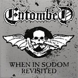 Entombed - When in Sodom Revisited cover art
