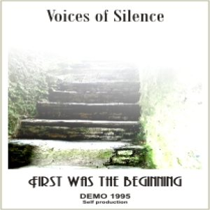 Voices Of Silence - First Was the Beginning cover art