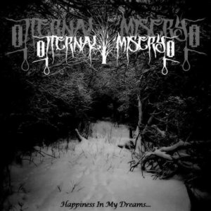 Eternal Misery - Happiness in My Dreams... cover art