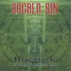 Sacred Sin - Hekaton - the Return to Primordial Chaos cover art