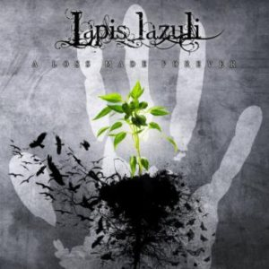 Lapis Lazuli - A Loss Made Forever cover art