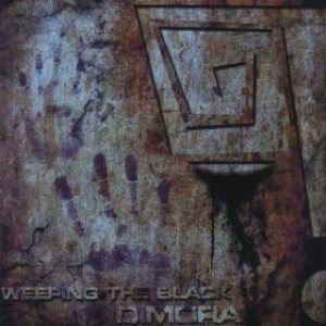 Weeping the Black - Dimora cover art