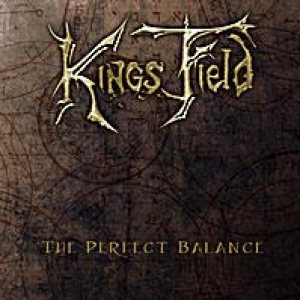 Kings Field - The Perfect Balance cover art