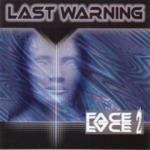 The Last Warning - Face2face cover art