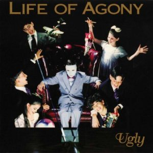 Life of Agony - Ugly cover art
