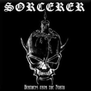 Sorcerer - Heathens from the North cover art