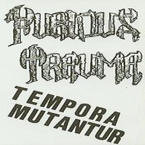 Furious Trauma - Tempora Mutantur cover art
