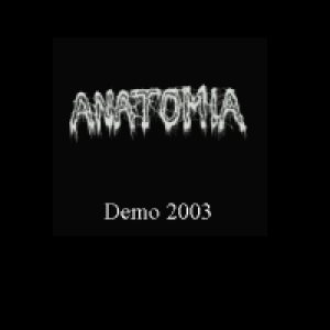 Anatomia - Demo 2003 cover art