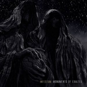 Infestum - Monuments of Exalted cover art