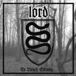 Lord - To Reach Eternity... cover art
