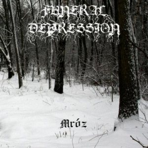 Funeral Depression - Mróz cover art