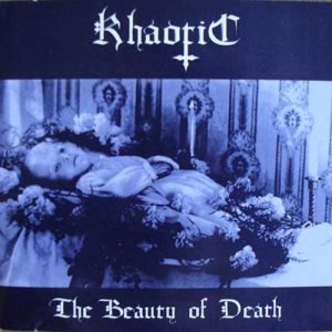 Khaotic - The Beauty of Death cover art