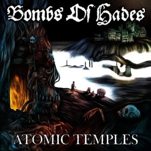 Bombs of Hades - Atomic Temples cover art