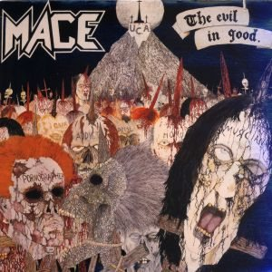Mace - The Evil in Good cover art