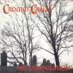 Cromm Cruac - No Consolation cover art