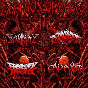 Sundality / Endocarditis / Praying for Suicide Tragedy / Cadaver - Creation of Death - Indonesian Split Death Conspiracy cover art
