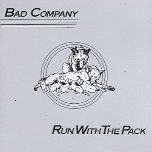 Bad Company - Run With the Pack cover art
