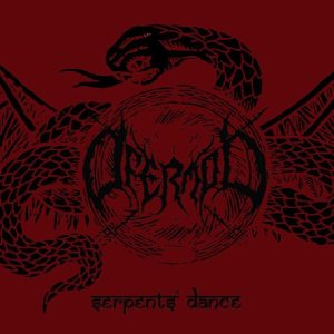 Ofermod - Serpents Dance cover art