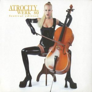 Atrocity - Werk 80 cover art