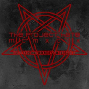 The Project Hate MCMXCIX - Deadmarch: Initiation of Blasphemy cover art