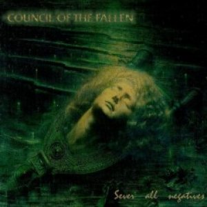 Council of the Fallen - Sever All Negatives cover art