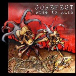 Gorefest - Rise to Ruin cover art