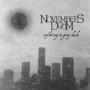 Novembers Doom - Reflecting in Grey Dusk cover art
