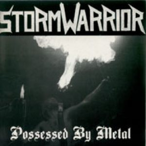 Stormwarrior - Possessed by Metal cover art