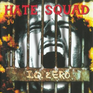 Hate Squad - I.Q. Zero cover art